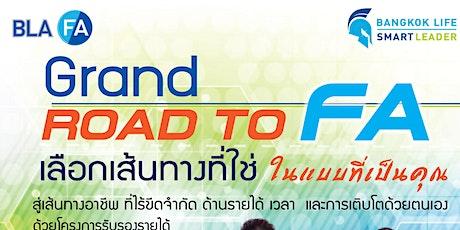Grand ROAD to FA ไตรมาสที่ 1 /64 tickets