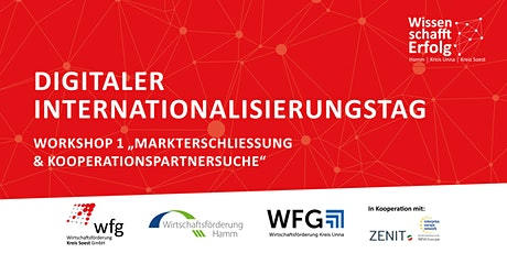 Digitaler Internationalisierungstag - Markterschließung & Partnersuche Tickets