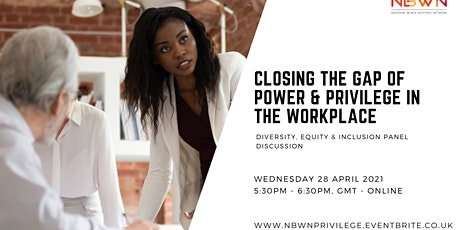 Closing the Gap of Power and Privilege in the Workplace tickets