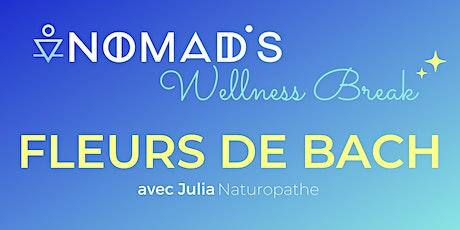 Wellness Break - Fleurs de Bach et télétravail billets