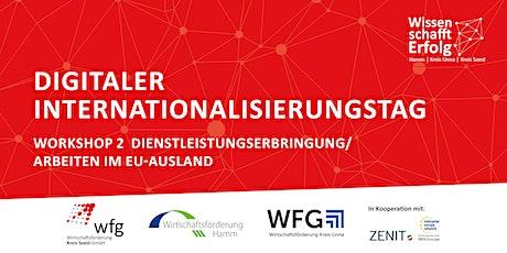 Digitaler Internationalisierungstag - Arbeiten im EU-Ausland tickets