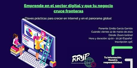 Emprende en el sector digital y que tu negocio cruce fronteras entradas