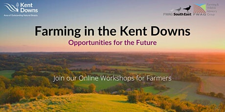 Farming in the Kent Downs AONB; opportunities for the future tickets
