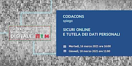 CODACONS - Sicurezza online e protezione dei dati biglietti