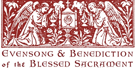 Evensong and Benediction tickets