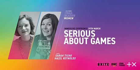 Plus X: Trailblazing Women | Serious About Games tickets