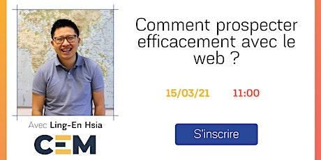 Comment prospecter efficacement avec le web? billets