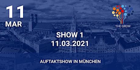 Roadshow THE GROW - Auftaktshow München Tickets