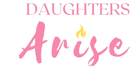 Daughters' Arise tickets