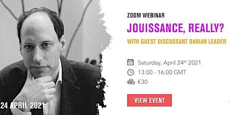 Jouissance, Really? (A Seminar w/Darian Leader) tickets