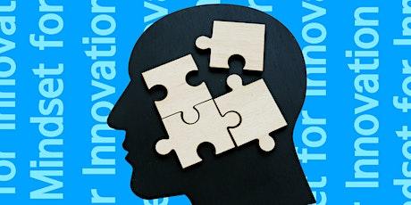 3 Keys to a Mindset for Innovation tickets