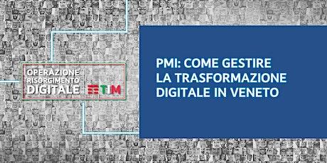 Come gestire la trasformazione digitale in Veneto - Creare valore dai dati biglietti