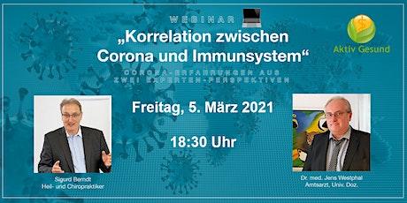 "Webinar ""Korrelation Corona & Immunsystem"" Tickets"