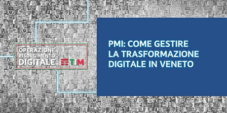 Come gestire la trasformazione digitale in Veneto - Come fare E-commerce biglietti