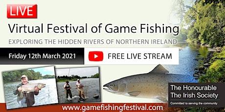 LIVE: Virtual Festival of Game Fishing ~ FREE LIVE STREAM  *Reg required* biglietti