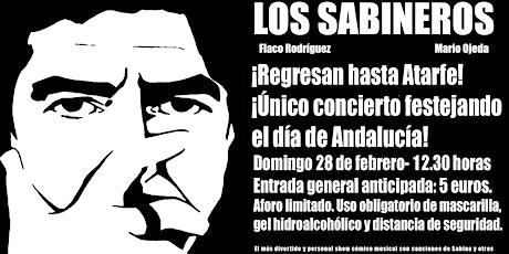 Los Sabineros en Atarfe! Festejando el Día de Andalucía! entradas