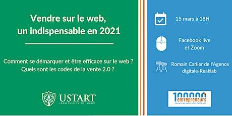 Vendre sur le web, un indispensable en 2021 billets