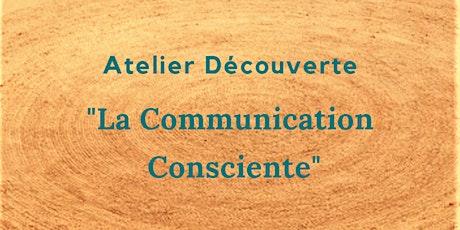 """Atelier Découverte : """"La communication consciente"""" billets"""