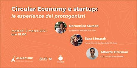 Circular Economy e startup: le esperienze dei protagonisti biglietti