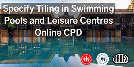 Specify Tiling in Swimming Pools and Leisure Centres Online CPD tickets