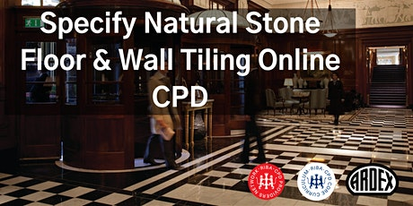 Specify Natural Stone Floor & Wall Tiling Online CPD tickets
