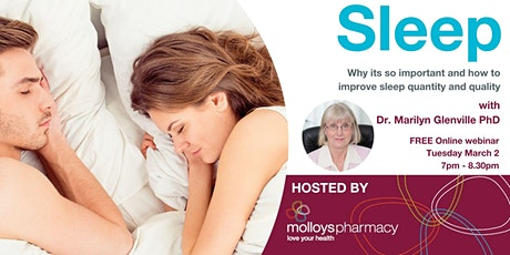 Sleep – Why It Is So Important And How To Improve Sleep Quantity & Quality tickets