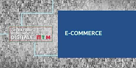 E come E-commerce - Sei sul pezzo? - il futuro dell'E-commerce biglietti