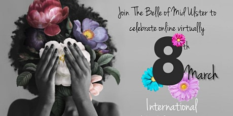 Belle of Mid Ulster International Women's Day Event tickets