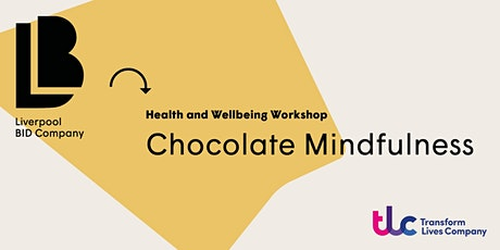 Chocolate Mindfulness Workshop ingressos
