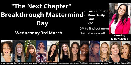 'The Next Chapter' Breakthrough Mastermind Day billets
