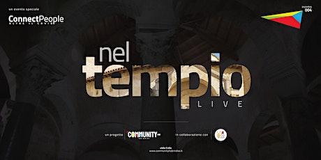 Nel Tempio online | ConnectPeople biglietti