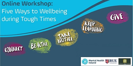 BUE  - Five Ways to Wellbeing during Tough Times Workshop tickets