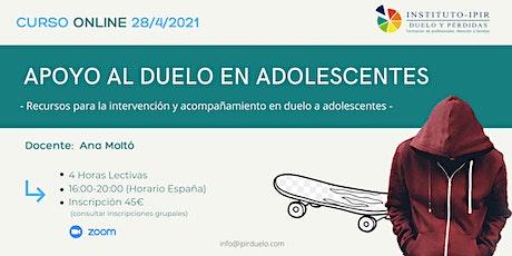 ADOLESCENTES EN DUELO - ANA MOLTÓ entradas