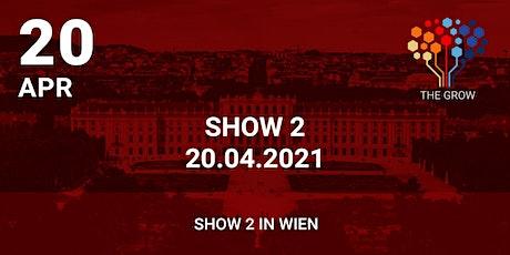 Roadshow THE GROW - Show 2 in Wien tickets