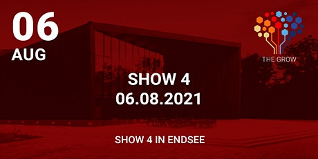 Roadshow THE GROW - Show 4 in Endsee Tickets