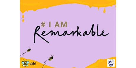 We for Women: I am Remarkable tickets