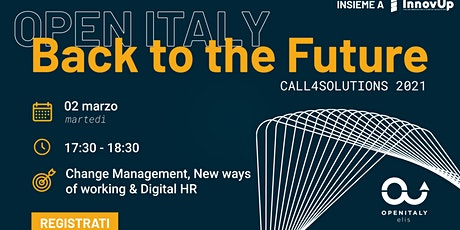 OPEN ITALY 2021_CALL 4 Solutions | Change management and digital hr biglietti