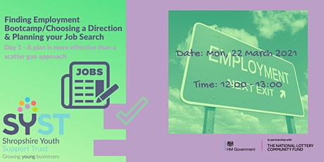 Finding Employment Bootcamp/Choosing a Direction & Planning your Job Search tickets