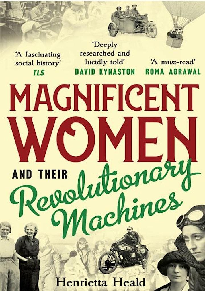 Magnificent Women and their Revolutionary Machines by Henrietta Heald image