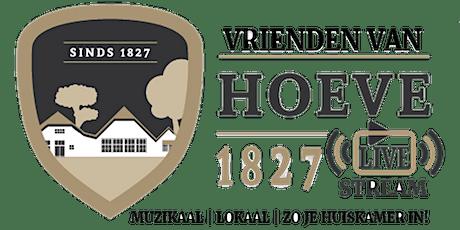 Vrienden van Hoeve 1827 LIVE_stream tickets