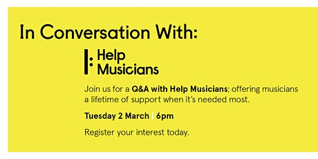 In Conversation with Help Musicians & Arts Council of Northern Ireland tickets