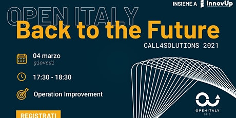 OPEN ITALY 2021_CALL 4 Solutions | Focus on Operation Improvement biglietti
