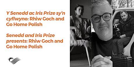 Y Senedd ac Iris Prize sy'n cyflwyno / Senedd and Iris Prize presents: tickets