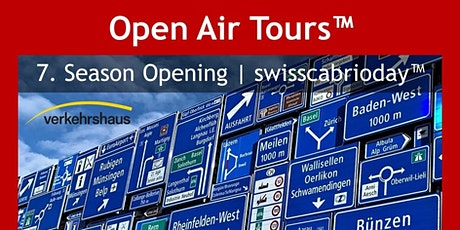 7. Open Air Tours™ Season Opening | swisscabrioday™ tickets