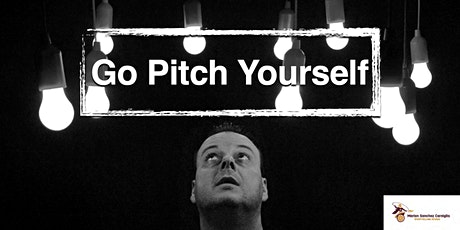 Go Pitch Yourself: How to take your pitch online whilst keeping it on point tickets