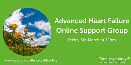 Advanced Heart Failure Online Support Group - Friday 5th March tickets