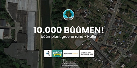 10.000 BûûMEN - Bûûmplant Groene Rand - Halle billets