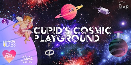 Cupid's Cosmic Playground tickets