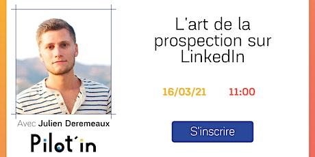 L'art de la prospection sur LinkedIn billets