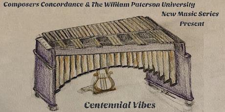 Centennial Vibes tickets
